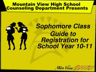 Mountain View High School   Counseling Department Presents