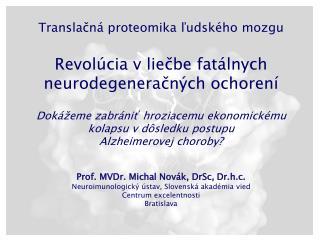 Transla č ná proteomika  ľ udského mozgu