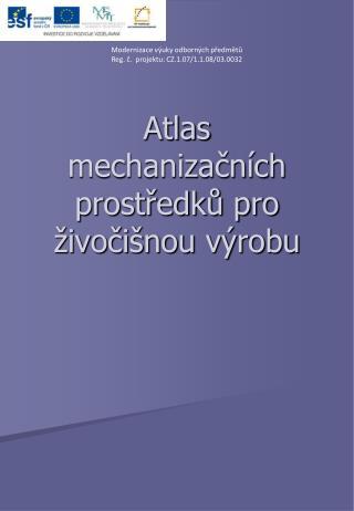 Atlas mechanizačních prostředků pro živočišnou výrobu