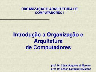 Introdução a Organização e Arquitetura de Computadores