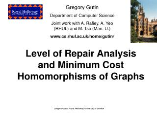 Level of Repair Analysis and Minimum Cost Homomorphisms of Graphs