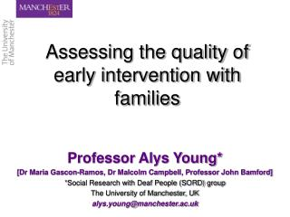 Assessing the quality of early intervention with families