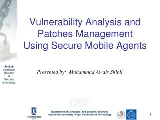 Vulnerability Analysis and Patches Management  Using Secure Mobile Agents