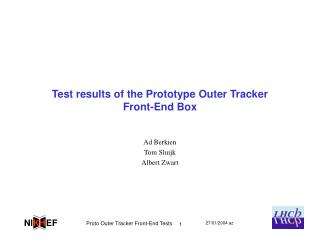 Test results of the Prototype Outer Tracker Front-End Box