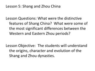 Lesson 5: Shang and Zhou China