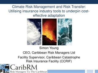 Simon Young CEO, Caribbean Risk Managers Ltd