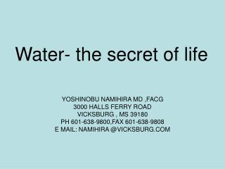 Water- the secret of life