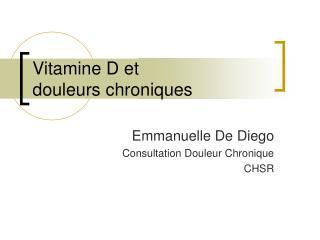 Vitamine D et  douleurs chroniques