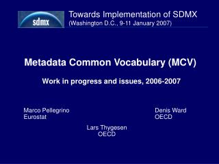 Metadata Common Vocabulary (MCV)  Work in progress and issues, 2006-2007