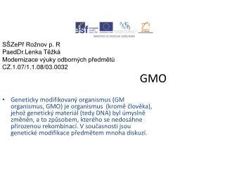 Pěstováním GM rostlin v ČR
