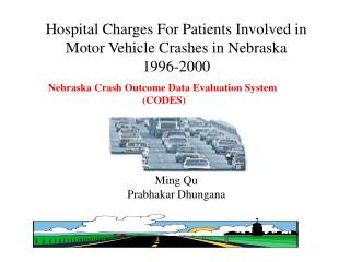 Hospital Charges For Patients Involved in Motor Vehicle Crashes in Nebraska  1996-2000