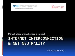 Internet Interconnection & Net Neutrality