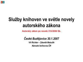 Služby knihoven ve světle novely autorského zákona