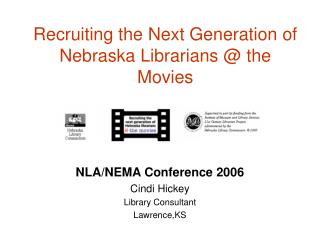 Recruiting the Next Generation of Nebraska Librarians @ the Movies