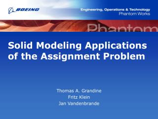Solid Modeling Applications of the Assignment Problem