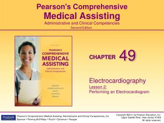 Electrocardiography Lesson 2: Performing an Electrocardiogram
