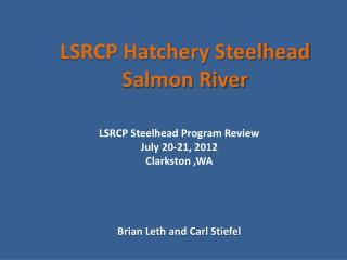 LSRCP Hatchery Steelhead  Salmon River