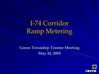 I-74 Corridor  Ramp Metering