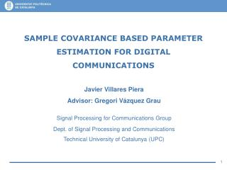 SAMPLE COVARIANCE BASED PARAMETER ESTIMATION FOR DIGITAL COMMUNICATIONS