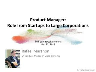 Product Manager:  Role from Startups to Large Corporations