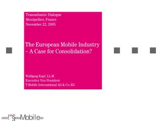 The European Mobile Industry � A Case for Consolidation?
