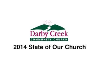 2014 State of Our Church