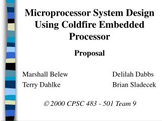 Microprocessor System Design Using Coldfire Embedded Processor