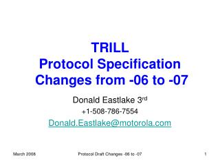 TRILL  Protocol Specification Changes from -06 to -07