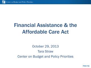 Financial Assistance & the Affordable Care Act