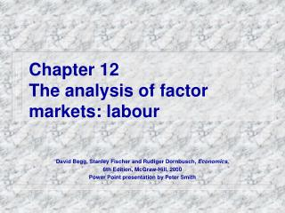 Chapter 12 The analysis of factor markets: labour