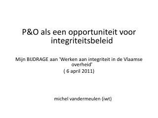 P&O als een opportuniteit voor    integriteitsbeleid