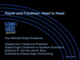 "Adapted from ""Hayek and Friedman"" Edward Elgar Companion to Hayekian Economics"