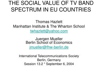 THE SOCIAL VALUE OF TV BAND SPECTRUM IN EU COUNTRIES