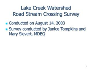 Lake Creek Watershed Road Stream Crossing Survey