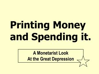Printing Money and Spending it.