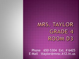 Mrs. Taylor Grade 4 Room D3