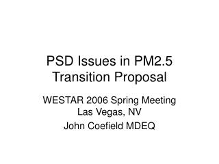 PSD Issues in PM2.5 Transition Proposal