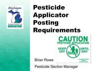 Pesticide Applicator Posting Requirements