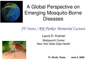 A Global Perspective on Emerging Mosquito-Borne Diseases
