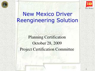 New Mexico Driver Reengineering Solution