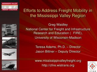 Efforts to Address Freight Mobility in the Mississippi Valley Region