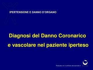 IPERTENSIONE E DANNO D'ORGANO