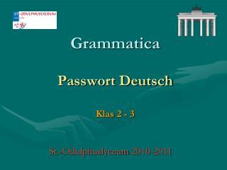 Grammatica Passwort Deutsch Klas 2 - 3