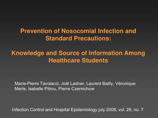 Infection Control and Hospital Epidemiology july 2008, vol. 29, no. 7