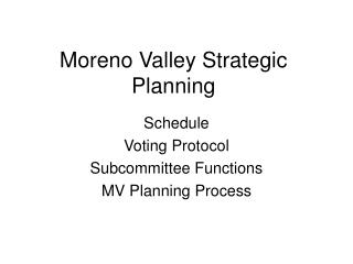 Moreno Valley Strategic Planning