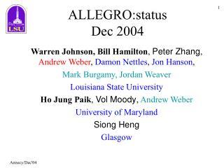 ALLEGRO:status  Dec 2004