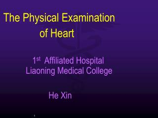 The Physical Examination                                  of Heart