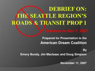 Debrief on: The Seattle Region's Roads & Transit Prop 1