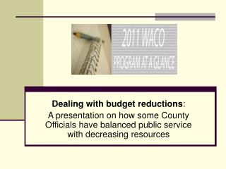 Dealing with budget reductions :