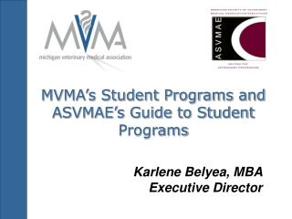 MVMA's Student Programs and ASVMAE's Guide to Student Programs